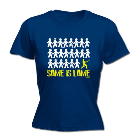 123t Women's Same Is Lame Cricket Funny T-Shirt