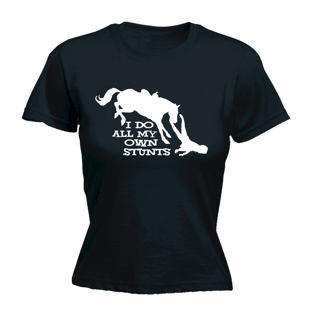 123t Women's I Do All My Own Stunts Horse Funny T-Shirt