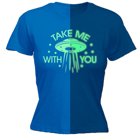 123t Women's Take Me With You GID UFO - FITTED T-SHIRT