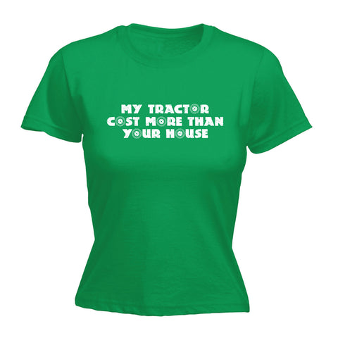 123t Women's My Tractor Cost More Than Your House Funny T-Shirt
