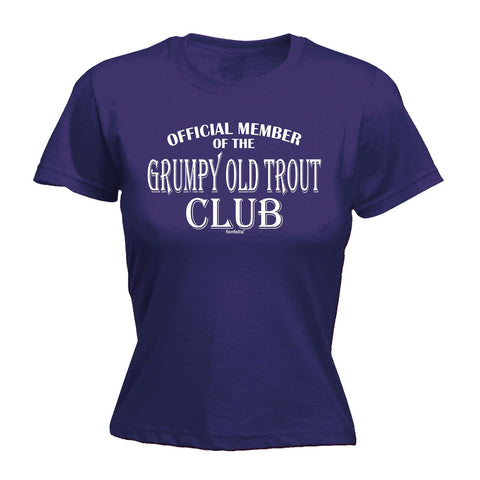 123t Women's Official Member Of The Grumpy Old Trout Club Funny T-Shirt