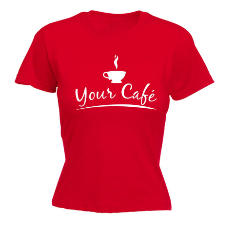 123t Women's Your Cafe ... Personalised Design Work T-Shirt