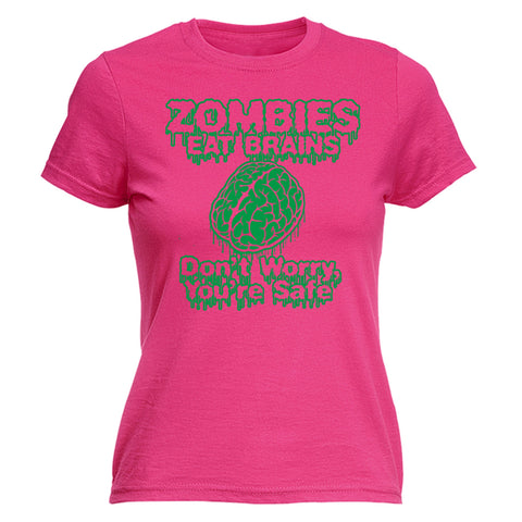 123t Women's Zombies Eat Brains Don't Worry You're Safe Funny T-Shirt