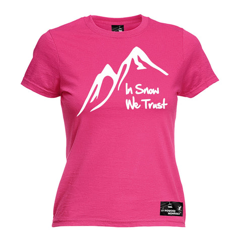 Powder Monkeez Women's In Snow We Trust Skiing Snowboarding T-Shirt