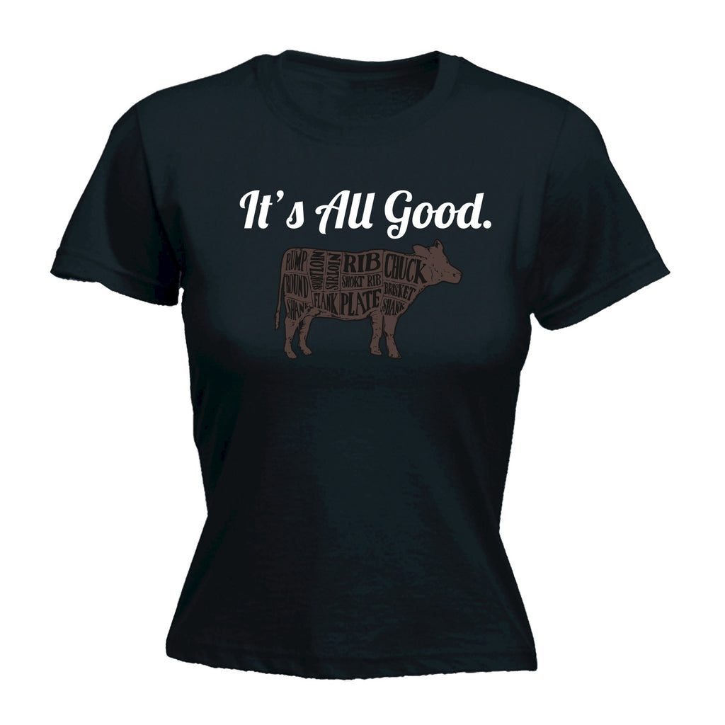 123t Women's It's All Good Beef Cow Design Funny T-Shirt