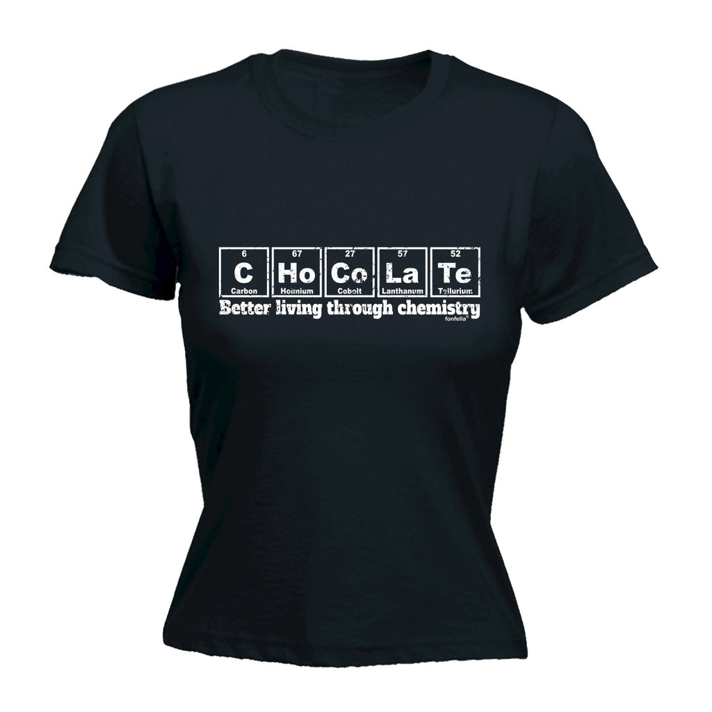 123t Women's Chocolate Better Living Through Chemistry Funny T-Shirt