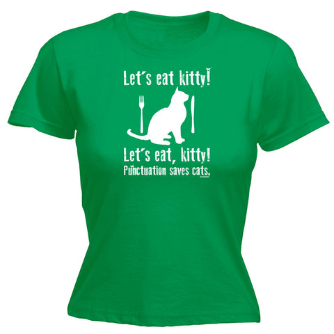 123t Women's Let's Eat Kitty ! ... Punctuation Saves Cats Funny T-Shirt