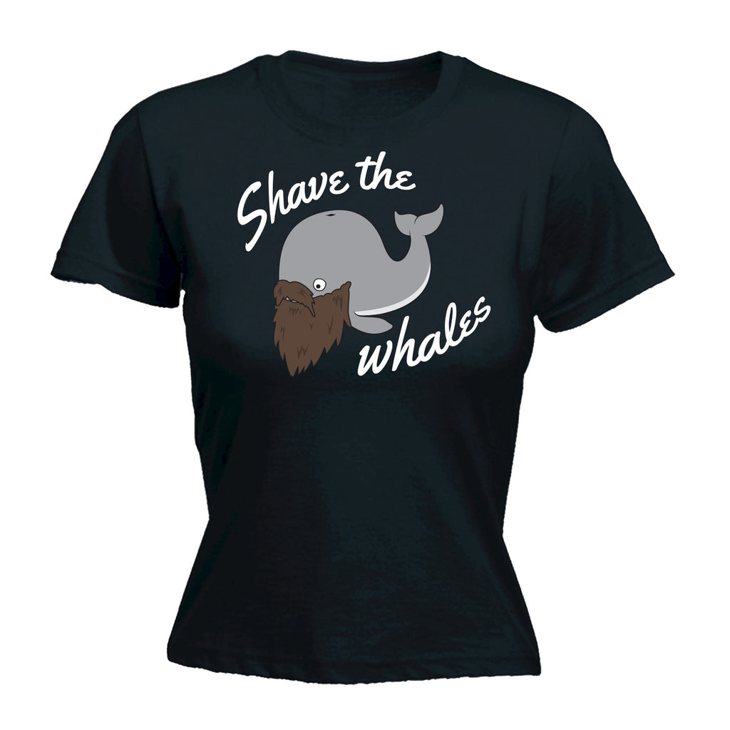 123t Women's Shave The Whales Funny T-Shirt