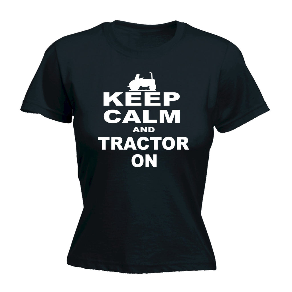 123t Women's Keep Calm And Tractor On Funny T-Shirt