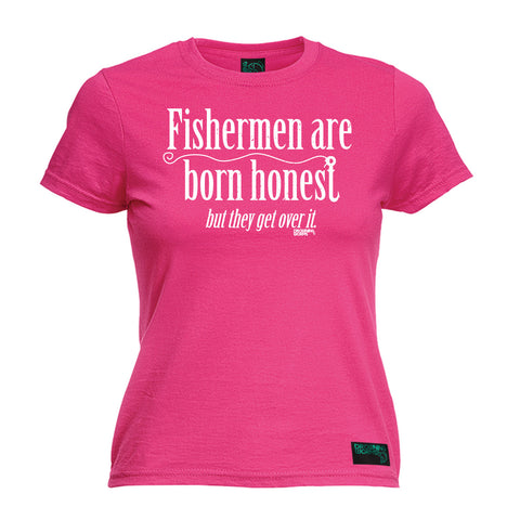 Drowning Worms Women's Fishermen Are Born Honest But They Get Over It Fishing T-Shirt