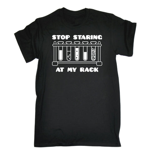 123t Men's Stop Staring At My Rack T-SHIRT