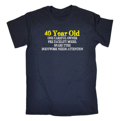 123t Mens 40 Year Old One Careful Owner Funny T Shirt