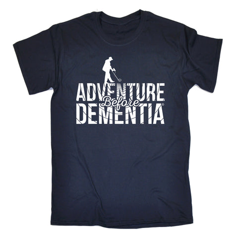 123t Men's Adventure Before Dementia Metal Detector Funny T-Shirt
