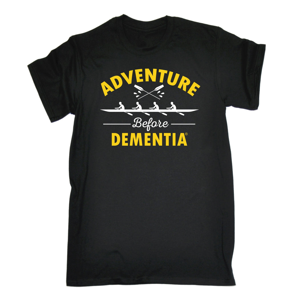123t Men's Adventure Before Dementia Rowing Graphic Design Funny T-Shirt