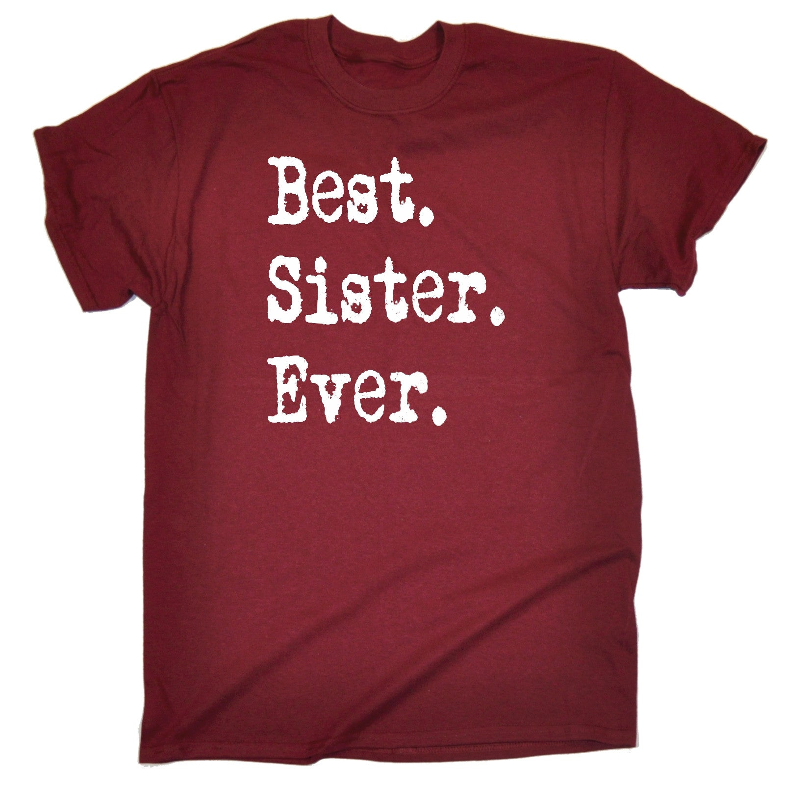 Best Sister Ever T SHIRT Sis Sibling Twin