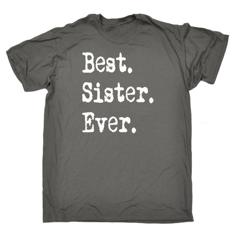 123t Men's Best Sister Ever Funny T-Shirt