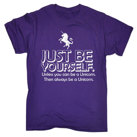 123t Men's Just Be Yourself Unless You Can Be A Unicorn Funny T-Shirt