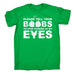 123t Men's Please Tell Your Boobs To Stop Staring At My Eyes Funny T-Shirt