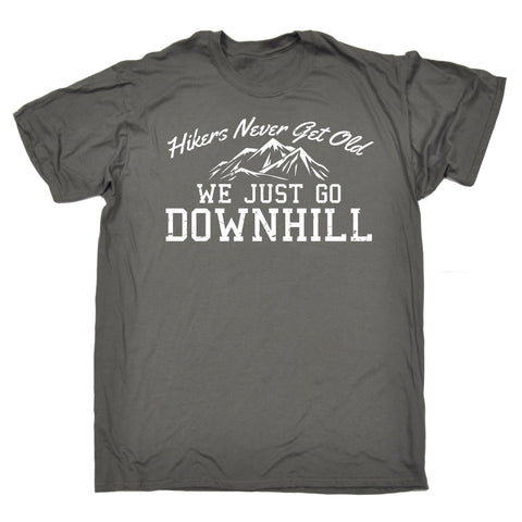 123t Men's Hikers Never Get Old We Go Downhill Funny T-Shirt