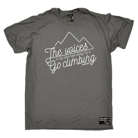 Adrenaline Addict Men's The Voices In My Head Keep Telling Me To Go Rock Climbing T-Shirt