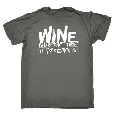 Men's Wine Is Like Duct Tape It Fixes Everything T-SHIRT