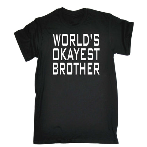 123t Mens - Worlds Okayest Brother -  T-SHIRT