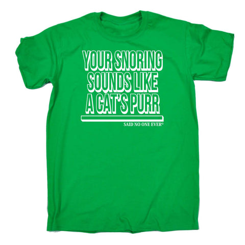123t Men's Your Snoring Sounds Like A Cats Purr Funny Joke Adult Humour Husband Wife Anniversary T-SHIRT