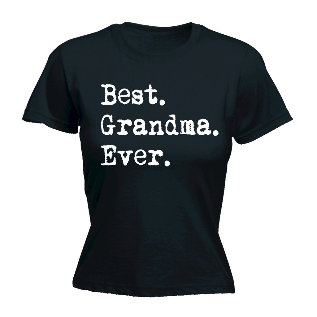 123t Women's Best Grandma Ever Funny T-Shirt