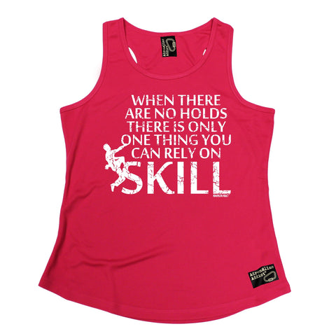 Adrenaline Addict When There Are No Holds Rely On Skill Rock Climbing Girlie Training Vest