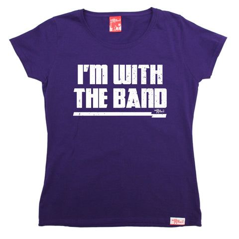 Banned Member Women's I'm With The Band Music T-Shirt