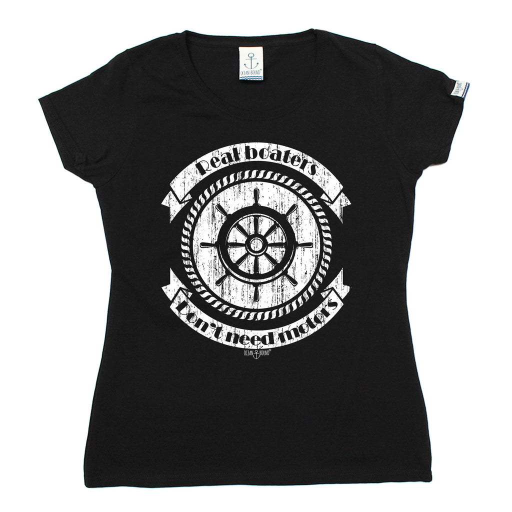 Ocean Bound Women's Real Boaters Don't Need Motors Sailing T-Shirt