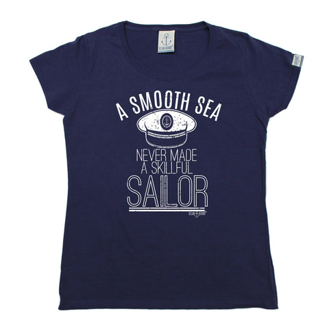 Ocean Bound Women's A Smooth Sea Never Made A Skilful Sailor Sailing T-Shirt