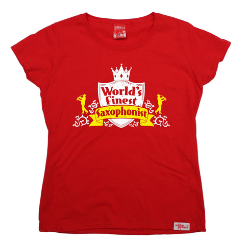 Banned Member Women's World's Finest Saxophonist Saxophone T-Shirt