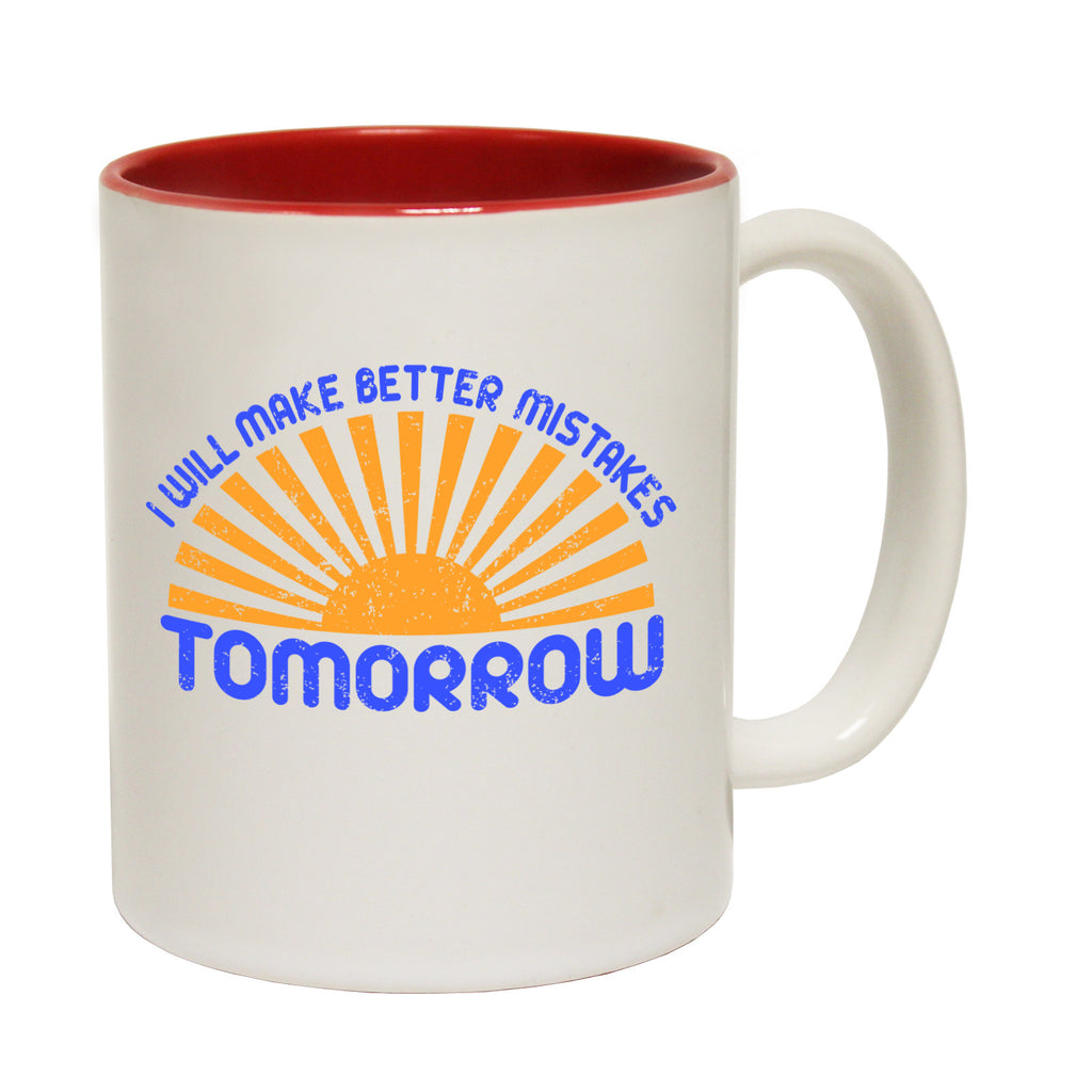 123t I Will Make Better Mistakes Tomorrow Funny Mug