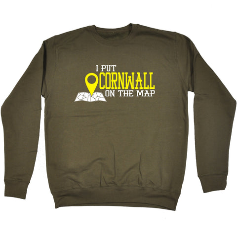 123t I Put Cornwall On The Map Funny Sweatshirt