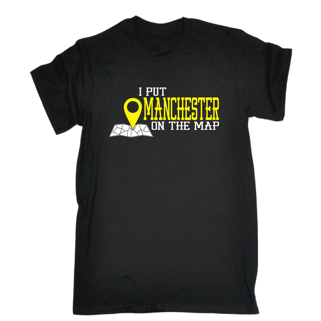 123t Men's I Put Manchester On The Map Funny T-Shirt, 123t