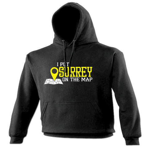 123t I Put Surrey On The Map Funny Hoodie
