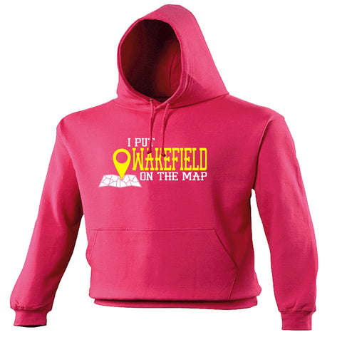 123t I Put Wakefield On The Map Funny Hoodie