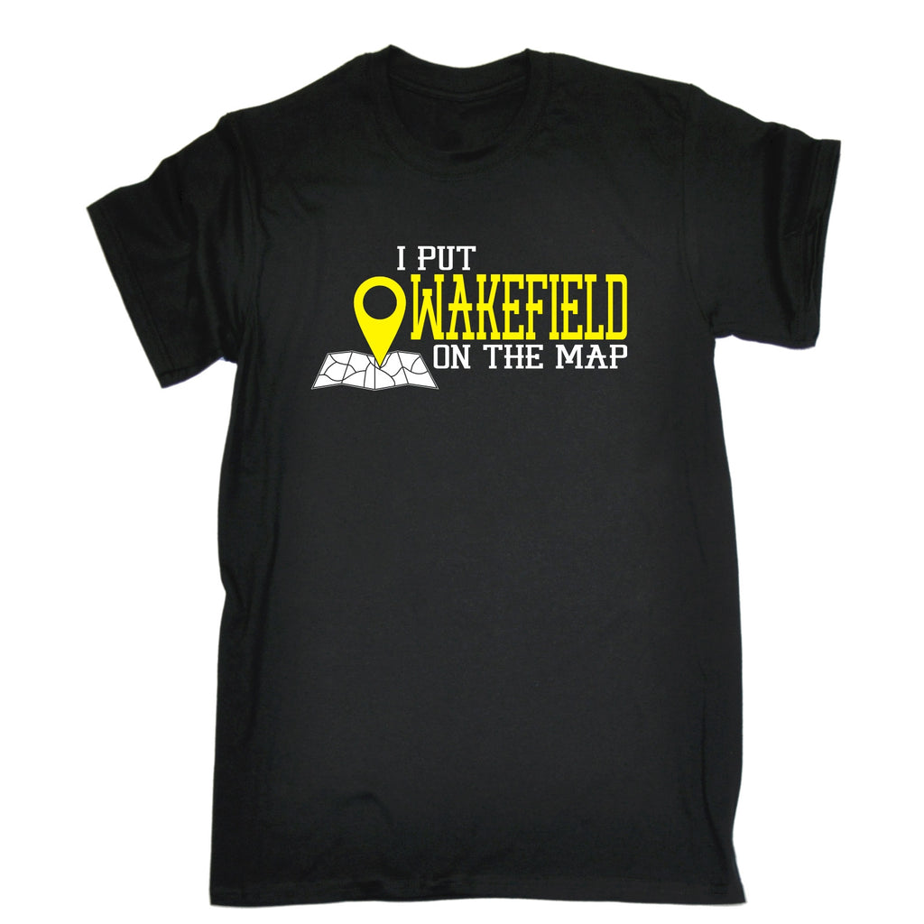 123t Men's I Put Wakefield On The Map Funny T-Shirt, 123t