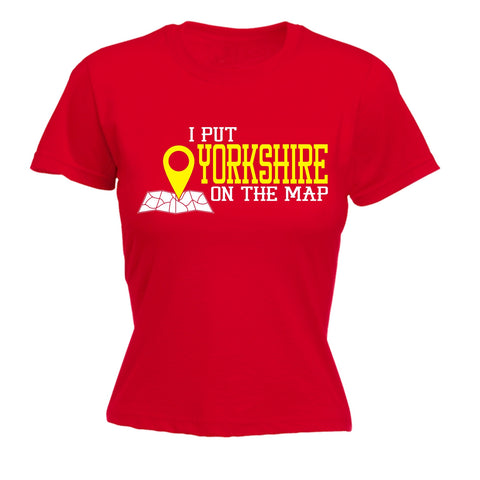 123t Women's I Put Yorkshire On The Map Funny T-Shirt