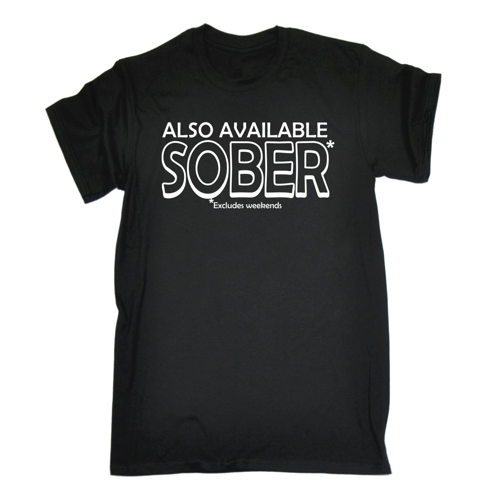 abc2eab322 Buy 123t Men's Also Available Sober Excludes Weekends Funny T ...