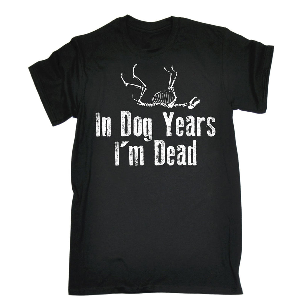 123t Men's In Dog Years I'm Dead Funny T-Shirt