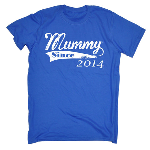 123t Men's Mummy Since ... Any Year Funny T-Shirt