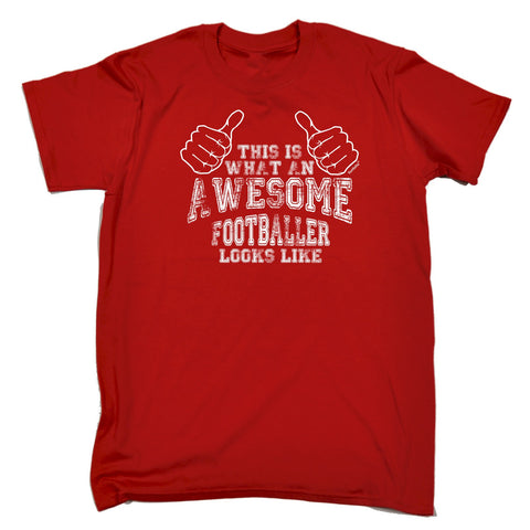 123t Men's This Is What An Awesome Footballer Looks Like Funny T-Shirt