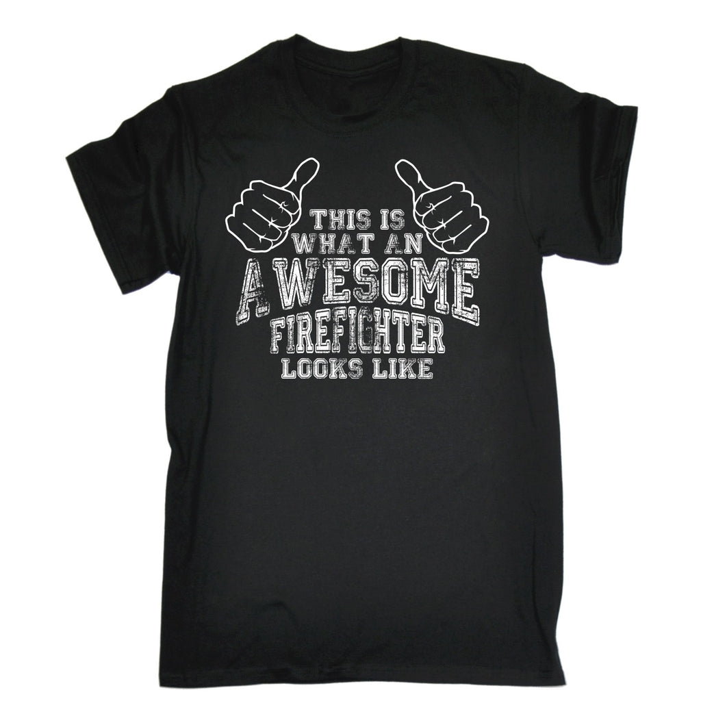 123t Men's This Is What An Awesome Firefighter Looks Like Funny T-Shirt