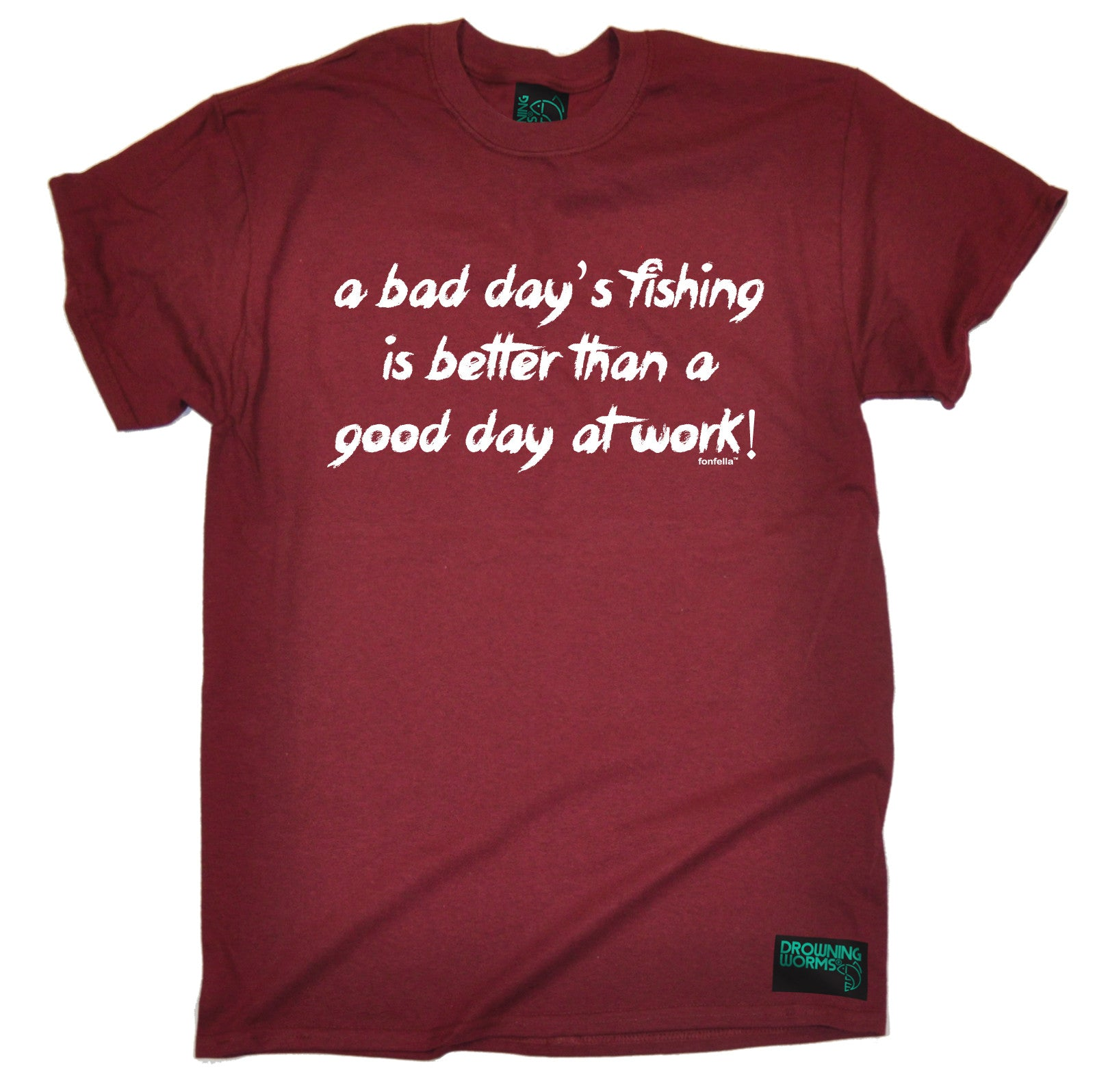 A bad days fishing better than good day at work men t for Is it a good day to fish
