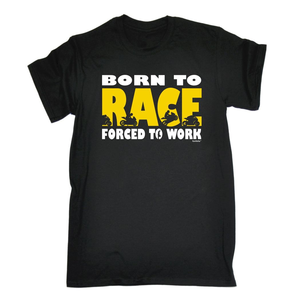123t Men's Born To Race Forced To Work Funny T-Shirt