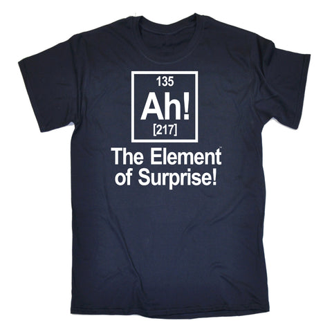 123t Men's Ah The Element Of Surprise Funny T-Shirt