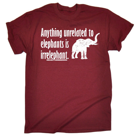 123t Men's Anything Unrelated To Elephants Is Irrelephant Funny T-Shirt