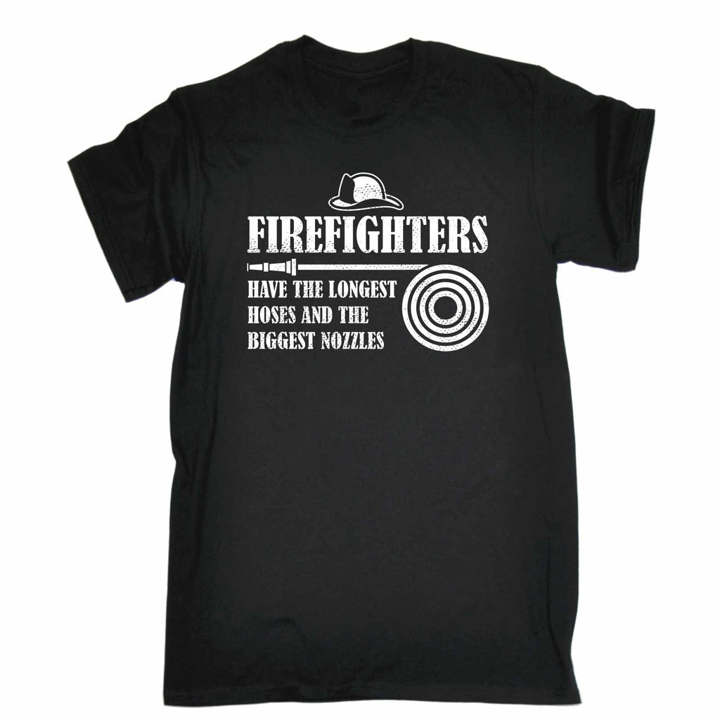 123t Men's Firefighters Have The Longest Hoses And The Biggest Nozzles Funny T-Shirt